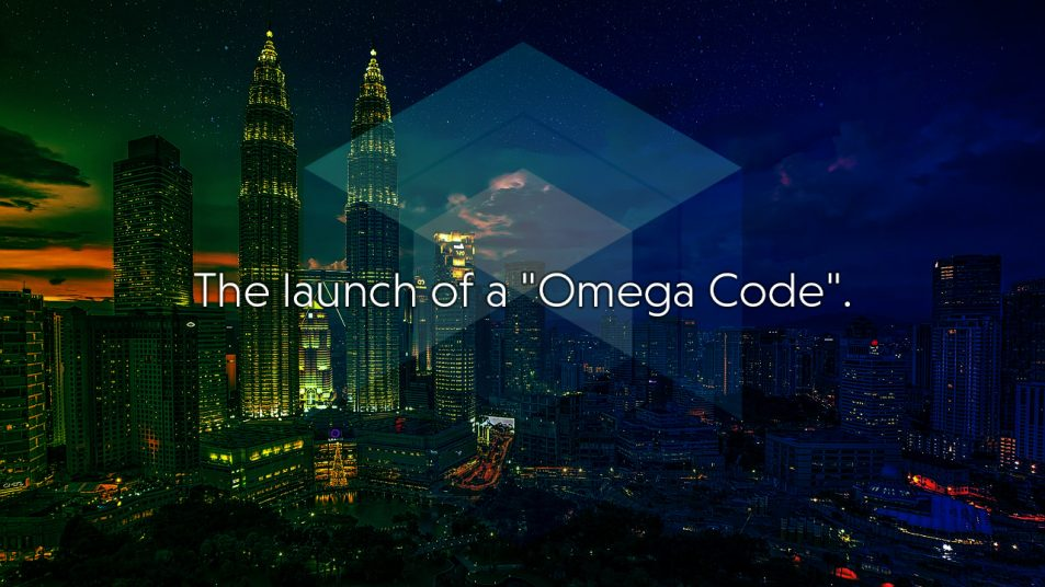"The launch of a ""Omega Code""."